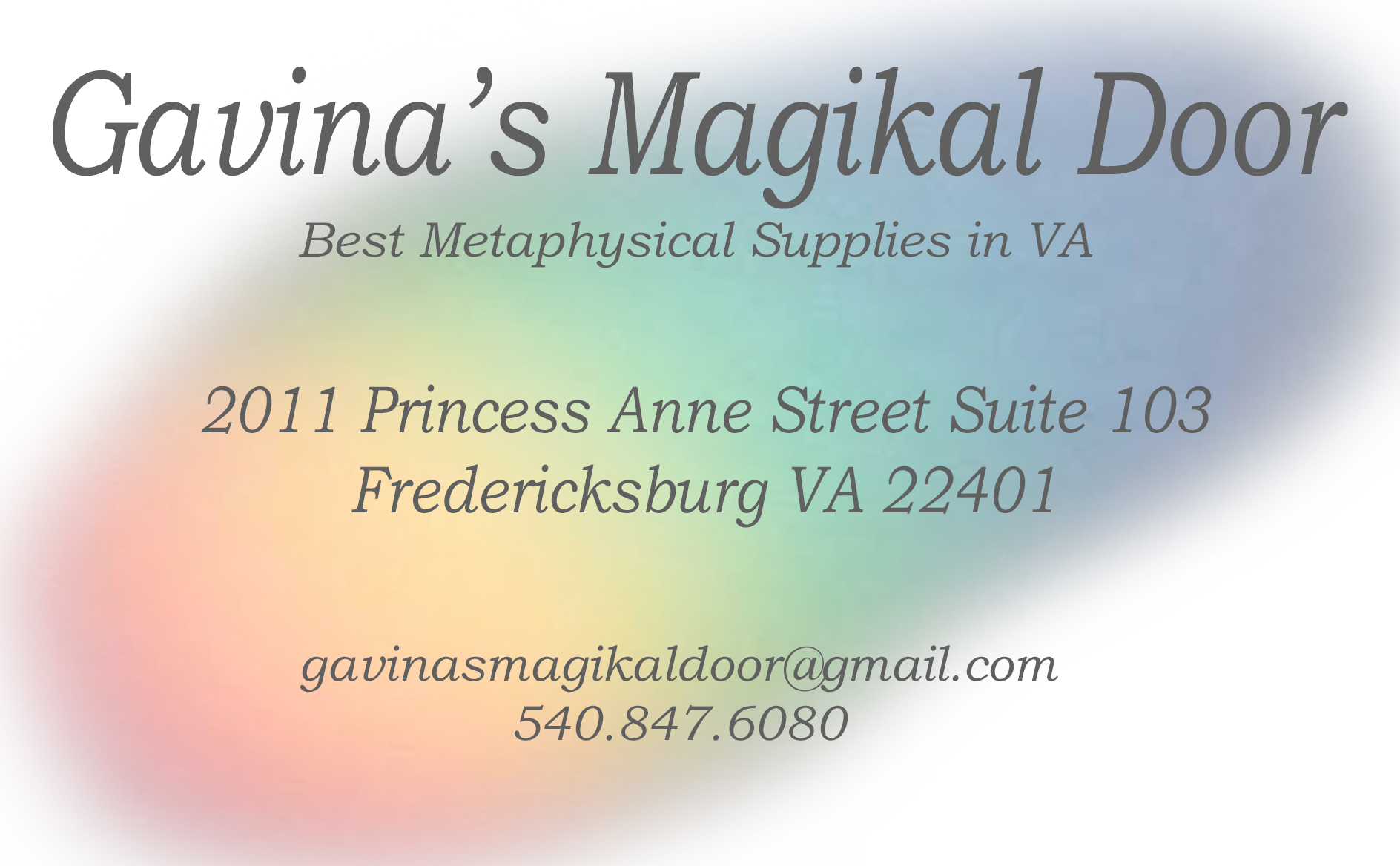 Gavinas Magikal Door what we are all about Fredericksburg VA We will reopen for normal store hours on Tuesday July 11, 2017.